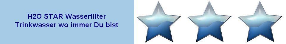 :: H2O STAR Wasserfilter funktionieren überall ::